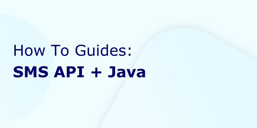 How to send SMS in Java using Plivo's Messaging API